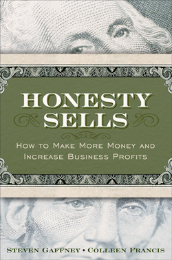 Honesty Sells by Stephen Gaffney & Colleen Francis